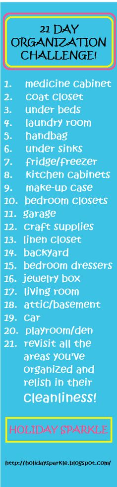 21 Day Organization Challenge for the New Year!  Organize your entire house in just 21 days by doing simple little tasks each day!