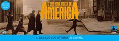 Ritorna al cinema il film capolavoro del 1984 diretto da Sergio Leone in versione restaurata con 26 minuti inediti.
