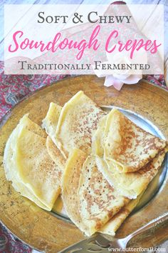 A fully fermented sourdough crepe batter to make delicious crepes to enjoy with sweet and savory fillings, sauces and toppings. Uses sourdough discard! Sourdough Pancakes, Sourdough Recipes, Sourdough Bread, Sourdough Pasta Recipe, Sourdough Starter Discard Recipe, Sourdough Cinnamon Rolls, Real Food Recipes, Cooking Recipes, Easy Recipes