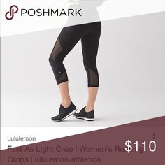 Rare Fast as light lululemon cropped mesh leggings Newer lululemon fast as light mesh black cropped length leggings. No piling or flaws I've worn twice they are way too big for me I thought I could get away with them they just slide down I absolutely LOVE these mesh, spandex material and the pockets on the side make them awesome. Women's size 8. Sad to be Selling but they are just way to big for me now. Willing to trade for a size 4 maybe 6 only Trying to make my money back on these since…