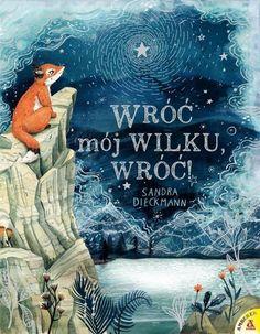 Wróć mój Wilku, wróć! Sandra Dieckmann, Markus Zusak, Album Jeunesse, Illustrations, Agatha Christie, Books, Movies, Kids, Movie Posters