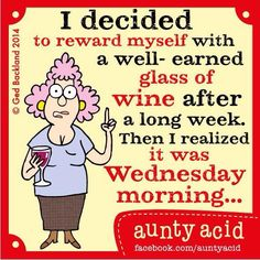 Well earned glass of wine.