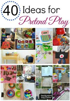 40 pretend play activities for preschoolers including dramatic play, play kitchen and play food, kids costumes, and outdoor play activities.