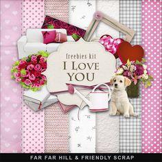 Far Far Hill: New Freebies Kit - I Love You
