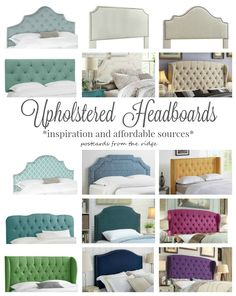 Affordable Headboards plus 16 beautiful and inspiring bedrooms. Postcards from the Ridge