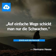 #Schwach, #Spruch, #Sprüche, #Weg, #Zitat, #Zitate, #HermannHesse