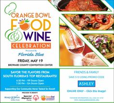 The 2017 Orange Bowl Food and Wine Celebration @ Broward County Convention Center - 19-May https://www.evensi.us/the-2017-orange-bowl-food-amp-wine-celebration-broward/206230362