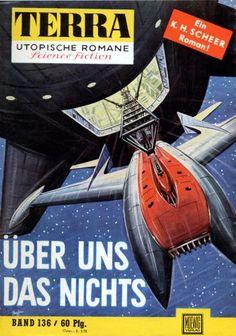 Terra SF 136 �ber uns das Nichts   Karl Herbert Scheer  Titelbild 1. Auflage:  Karl Stephan Gesko Speed 1,00