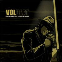 Volbeat: Guitar Gangsters & Cadillac Blood - 19,95e