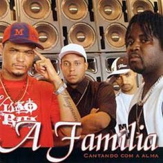 A Família Cantando com a alma 2005 Download - BAIXE RAP NACIONAL