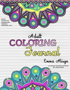Adult Coloring Journal Lined Paper And Mandalas For Notes Relaxation Journals To Color