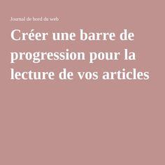 Créer une barre de progression pour la lecture de vos articles