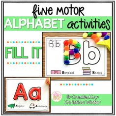 Alphabet Activities - Fine Motor Fun! FILL IT alphabet activities are a fun way for kids to practice fine motor skills, hand-eye coordination, and proper alphabet letter formation. There are 2 versions included in this resource to help you best meet the needs of your