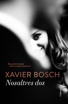 """""""Nosaltres dos"""", de Xavier Bosch.  El Kim i la Laura es coneixen a la universitat. Vénen de mons molt diferents. Ell, seductor i despreocupat, és fill d'un hoteler del passeig de Gràcia de Barcelona. Ella, de Banyoles, és senzilla, idealista i sap que la vida es basa en els detalls. Junts riuen, es diverteixen i, units pel vincle de l'amistat, superen els esculls del destí. Malgrat els seus camins divergents, saben que sempre hi són per ajudar-se. Tant se val la distància."""