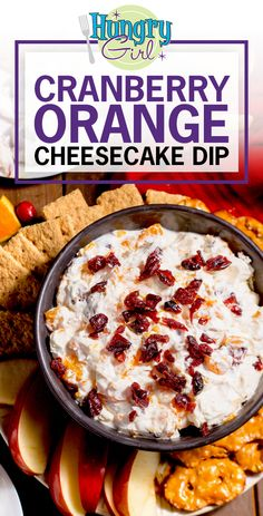 Cranberry Orange Cheesecake Dip + More Healthy Dessert Dip Recipes | Hungry Girl Ww Desserts, Dessert Dips, Dessert Recipes, Granola, Appetizer Recipes, Appetizers, Appetizer Ideas, Salad Recipes, Recipe Makeovers