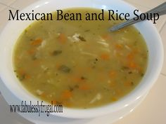 Easy and Hearty!  Just what I love in a good soup!  http://fabulesslyfrugal.com/2012/10/recipe-mexican-bean-and-rice-soup.html