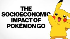 The Socioeconomic Impact of Pokémon Go