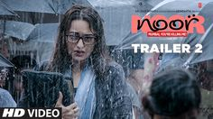 Noor Official Trailer 2 | Sonakshi Sinha | Sunhil Sippy | Releasing on 2...