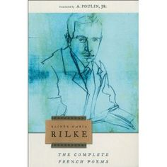 The Complete French Poems   Rainer Maria Rilke