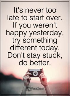 Quotes It's never too late to start the life you've always imagined. #inspirationalquotes #inspirational