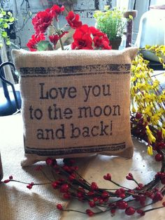 Love You To The Moon And Back Primitive Country Farmhouse Burlap Pillow
