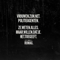 Rumag - An Roes-Vandeplas - Mj Quotes, Dutch Quotes, Jokes Quotes, Attitude Quotes, Woman Quotes, True Quotes, Funny Quotes, Inspirational Quotes, Qoutes