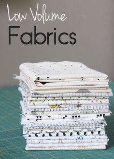 Choosing Low Volume Fabrics