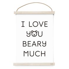 I Love You Beary Much Poster – Ninou