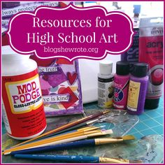 Find out what resources we use for art in high school and join us for a new mixed media art class.