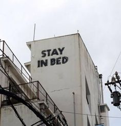 Stay in bed street art Come Undone, Up Book, Stay In Bed, Tumblr, Word Up, Decir No, Funny Pictures, Random Pictures, Funny Images