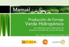 Manual producción de forraje verde hidropónico http://agrolibrosymanuales.blogspot.com/