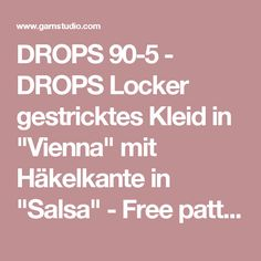 "DROPS 90-5 - DROPS Locker gestricktes Kleid in ""Vienna"" mit Häkelkante in ""Salsa""  - Free pattern by DROPS Design"