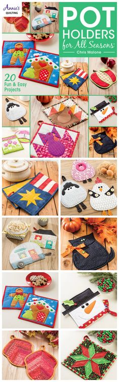 20 gorgeous seasonal quilted potholder patterns to sew.
