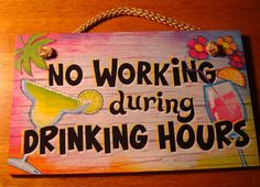Beach Bar Signs | ... Drinking Hours Tropical Island Drink Tiki Beach Bar Decor Sign | eBay