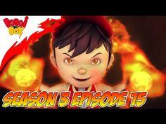 BoBoiBoy TERBARU Season 3 Episode 15: Misteri Penjenayah Api FULL | 1080...