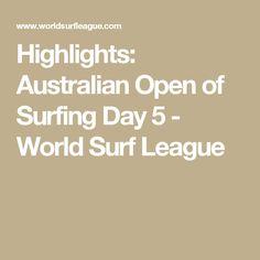 Highlights: Australian Open of Surfing Day 5 - World Surf League