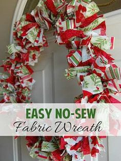 Perfect for easy, crafting fun. Adorable,  No Sew,  Fabric Wreath. Good for any occasion - the #holidays, school colors, or seasons. #crafting #DIY