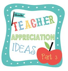 Eleventy Schmillion Teacher Appreciation Week ideas with free printables included. *swoon*