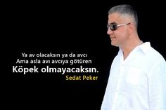 Sedat Peker Sözleri