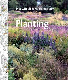 Planting: A New Perspective av Piet Oudolf, Noel Kingsbury (Bok) Garden Design Plans, Modern Landscape Design, Modern Landscaping, Landscaping Design, Yard Landscaping, High Country Gardens, Ghost In The Machine, Planting Plan, Gardening Books