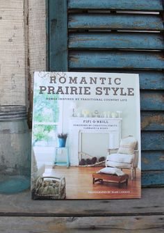 "One of my favorite decorating books -- since people on the prairie originated from the East Coast, prairie style is basically the same as ""country"" style. Love it all!!!"