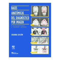 Bases anatómicas del diagnóstico por imagen / Peter Fleckenstein y Jorgen Tranum-Jensen
