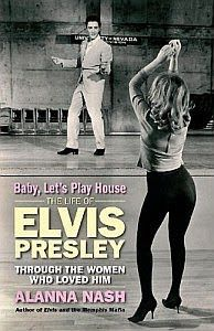 book_Baby,+Let%27s+Play+House+-+The+Life+Of+Elvis+Presley+Through+The ...