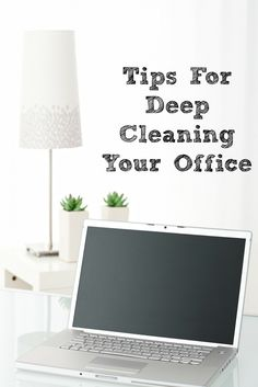 Easy Tips For Deep Cleaning Your Office!! It's important to take time to deep clean your office at least one or two times year! Plus it can be easy to do!
