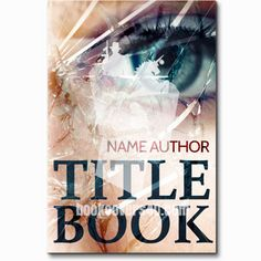 Shattered eye and face thriller premade book cover Premade Book Covers, Thriller, Names, Author, Books, Life, Projects, Libros, Book