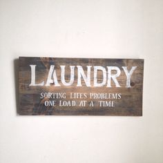 ***** FREE SHIPPING ******  Add a unique piece of art to your laundry room with this rustic sign. Its hand distressed and is 11 1/4 x 23