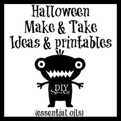 Halloween (essential oils) Make & Take Ideas and Graphics