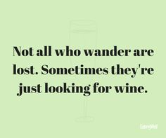 Where are you, wine?!