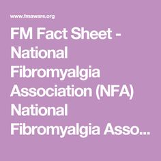 FM Fact Sheet - National Fibromyalgia Association (NFA) National Fibromyalgia Association (NFA)