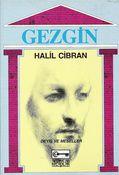 Halil Cibran - Gezgin